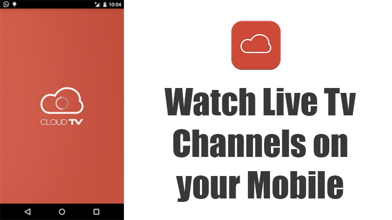 CloudTV for live tv