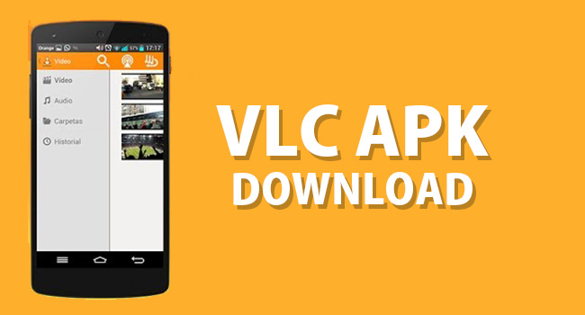 VLC Apk Download For Android